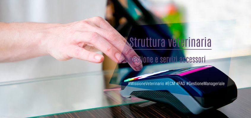 Struttura veterinaria: gestione e servizi accessori